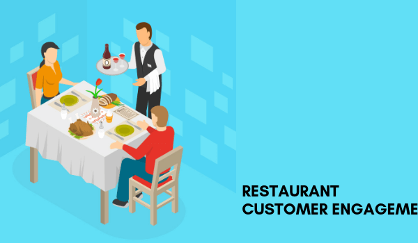 Restaurant Customer Engagement