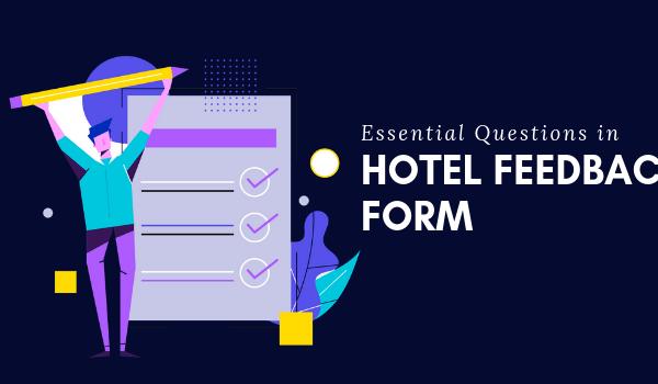 Essential Questions Hotel Feedback Form